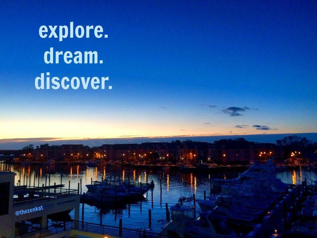 explore:dream:discover